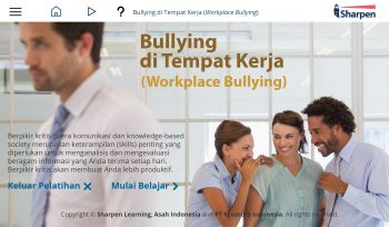 Sharpen E-learning: Bullying di Tempat Kerja (Workplace Bullying)